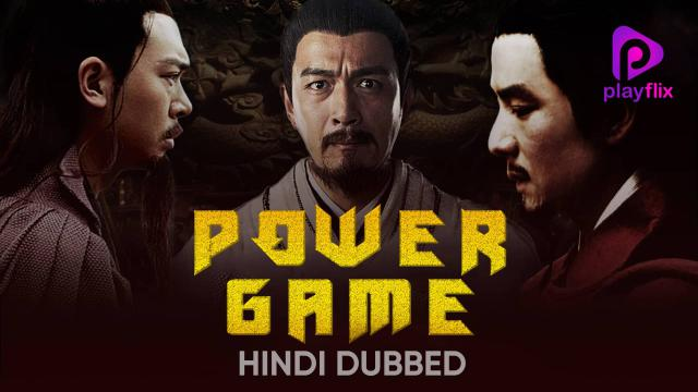 Power Game (Hindi Dubbed)