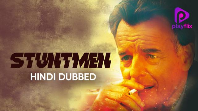 Stuntmen (Hindi Dubbed)