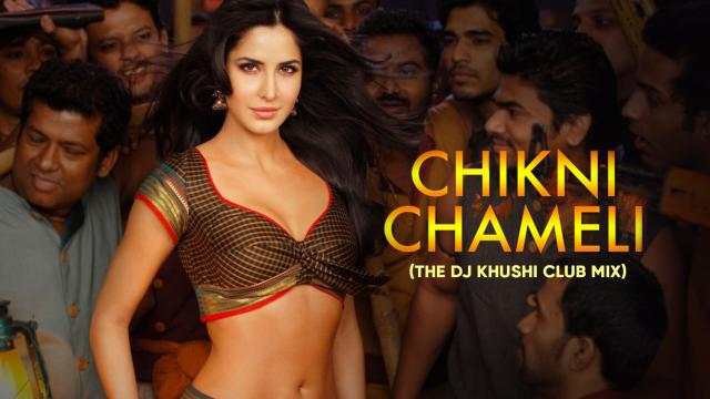 Chikni Chameli (The DJ Khushi Club Mix)