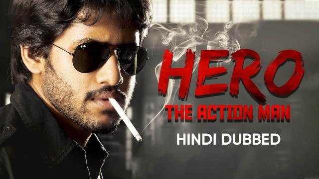 Hero The Action Man (Hindi Dubbed)