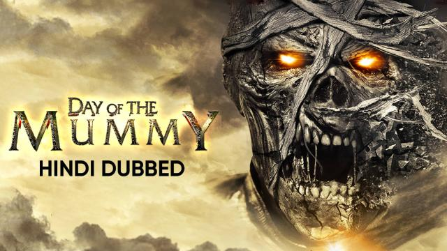 Day Of The Mummy (Hindi Dubbed)