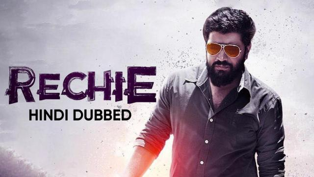 Rechie (Hindi Dubbed)