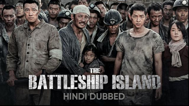The Battleship Island (Hindi Dubbed)