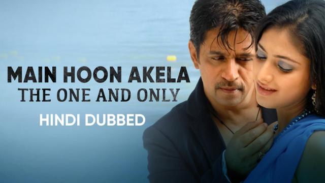 Main Hoon Akela - The One and Only (Hindi Dubbed)
