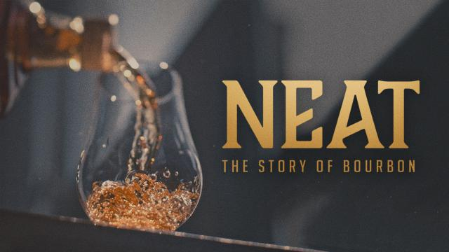 Neat  - The Story of Bourbon