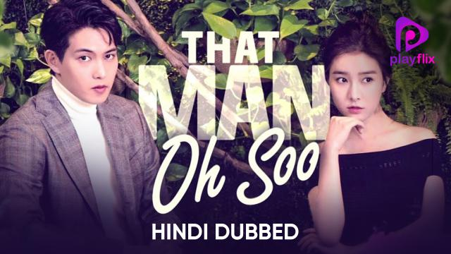 That Man Oh Soo (Hindi Dubbed) | Vertical Preview