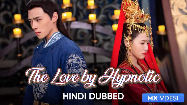 The Love by Hypnotic (Hindi Dubbed)