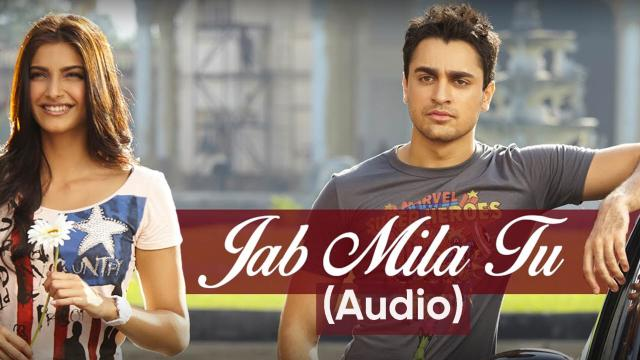 Jab Mila Tu (Audio)
