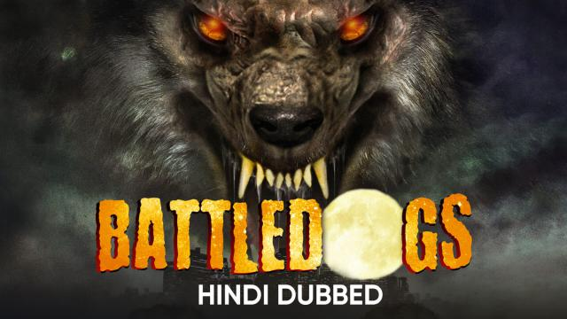 Battledogs (Hindi Dubbed)