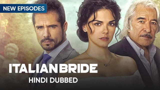Italian Bride (Hindi Dubbed)