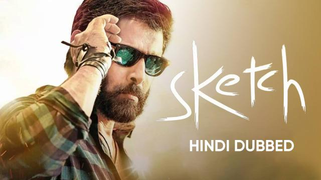 Sketch (Hindi Dubbed).