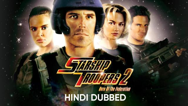 Starship Troopers 2: Hero of the Federation (Hindi Dubbed)