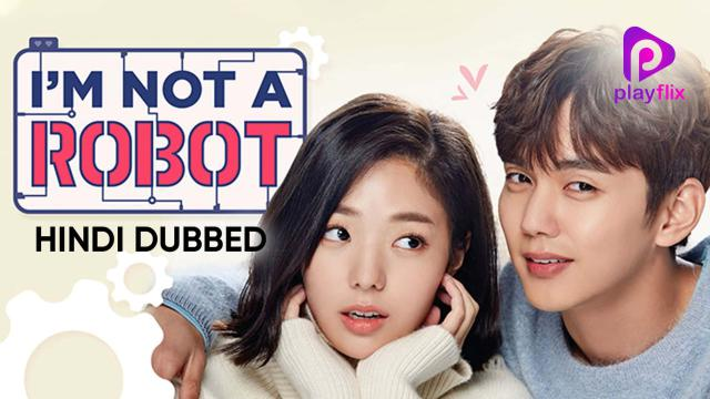 I'm Not A Robot (Hindi Dubbed)