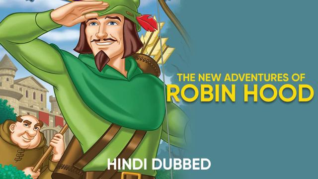 The New Adventures Of Robin Hood (Hindi Dubbed)