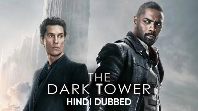 Trailer | The Dark Tower (Hindi Dubbed)