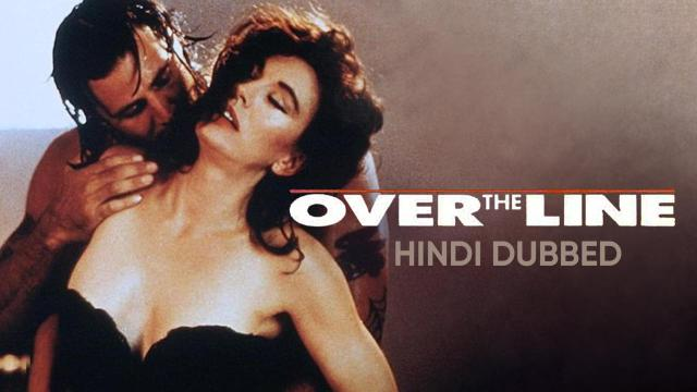Over The Line (Hindi Dubbed)