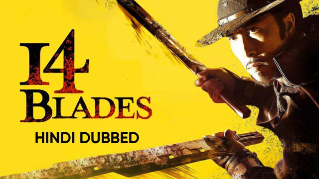 14 Blades (Hindi Dubbed)